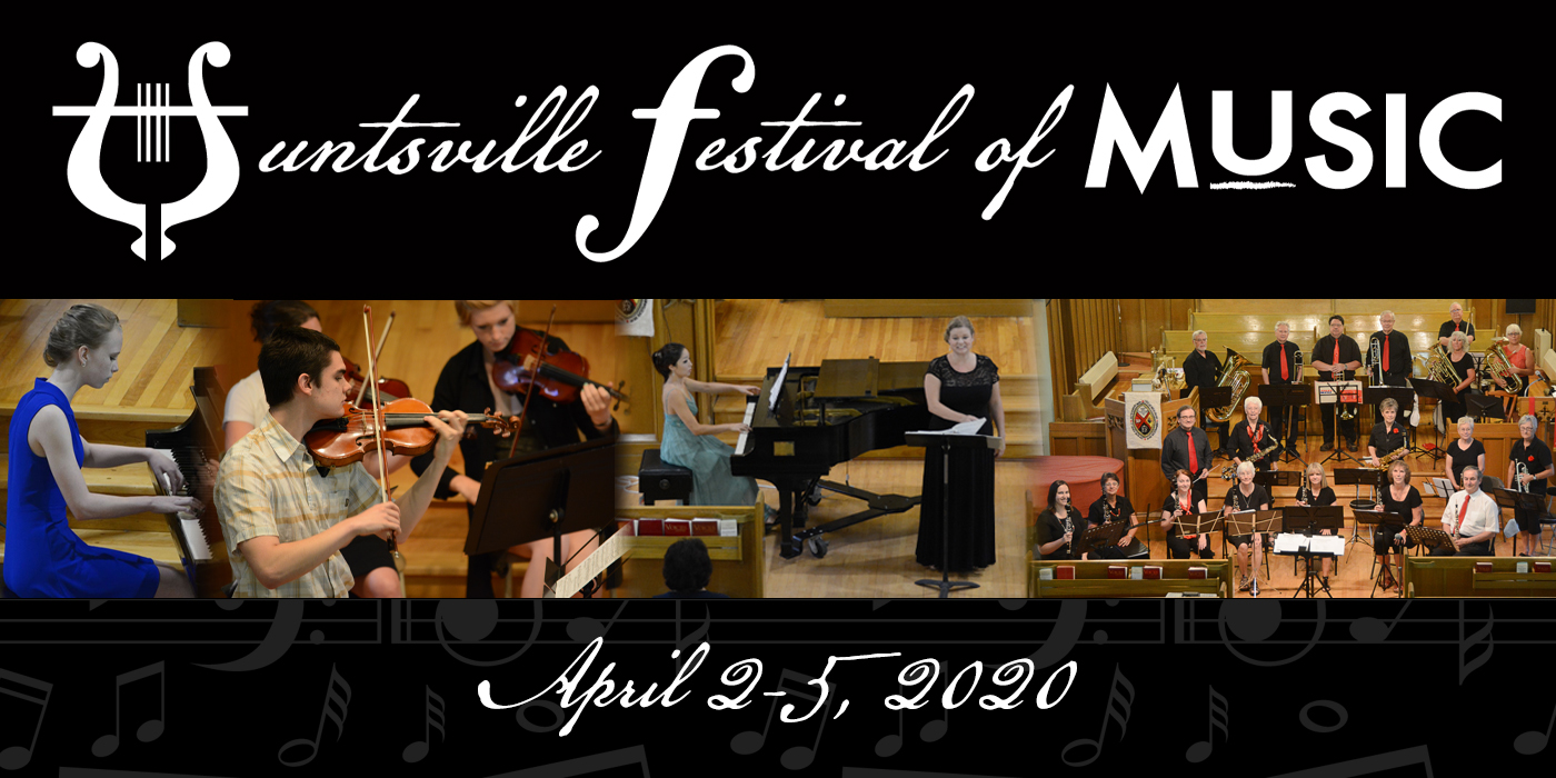 Huntsville Festival of Music Coming in April 2020!