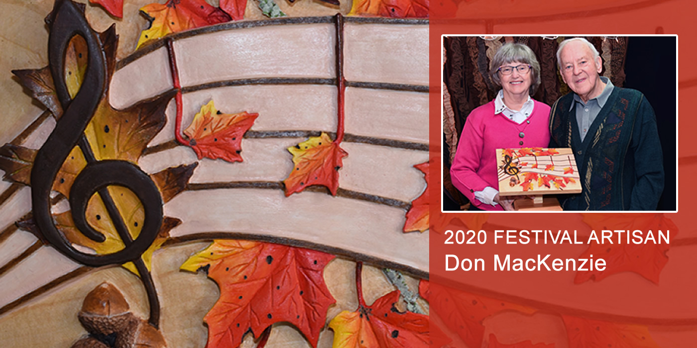 2020 Festival Artisan: Don MacKenzie