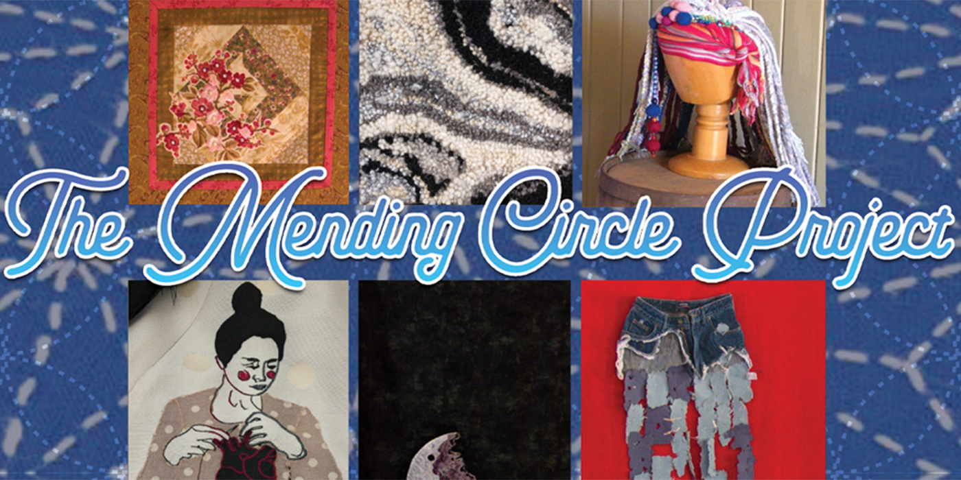 ANNOUNCING: THE MENDING CIRCLE PROJECT