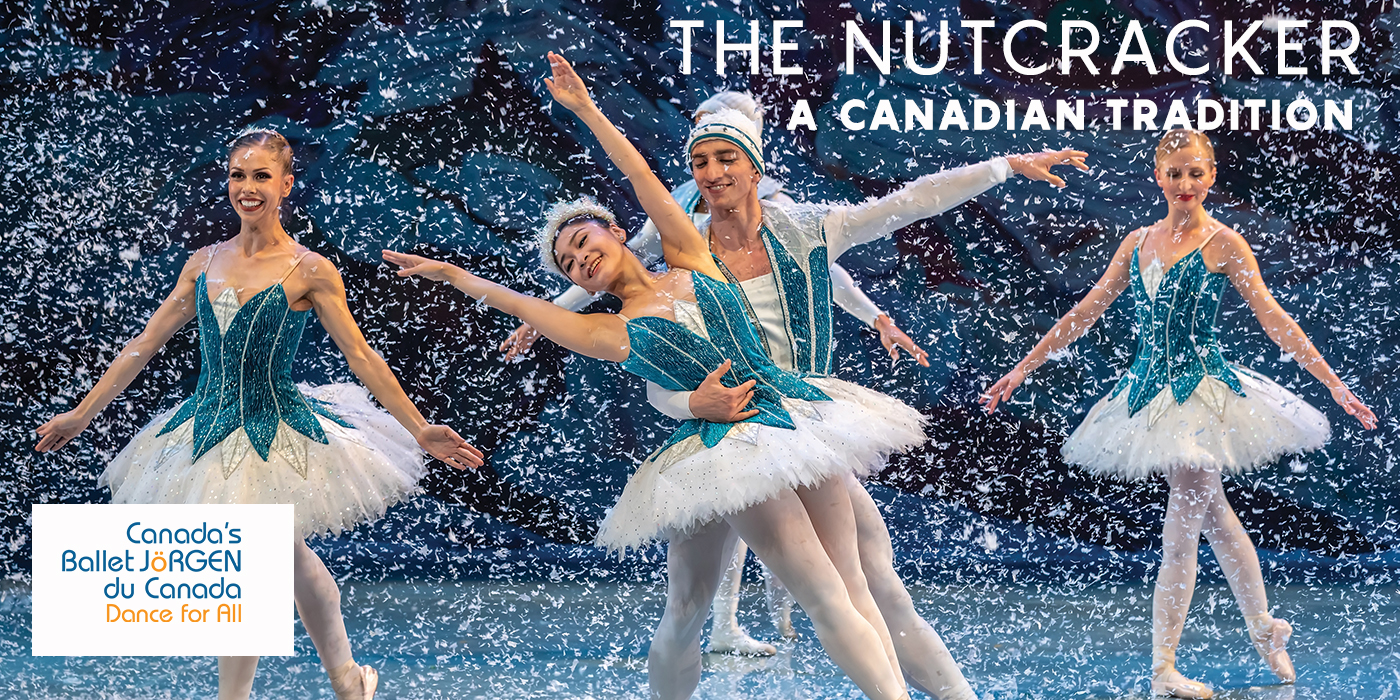 ANNOUNCING: NUTRACKER – A CANADIAN TRADITION